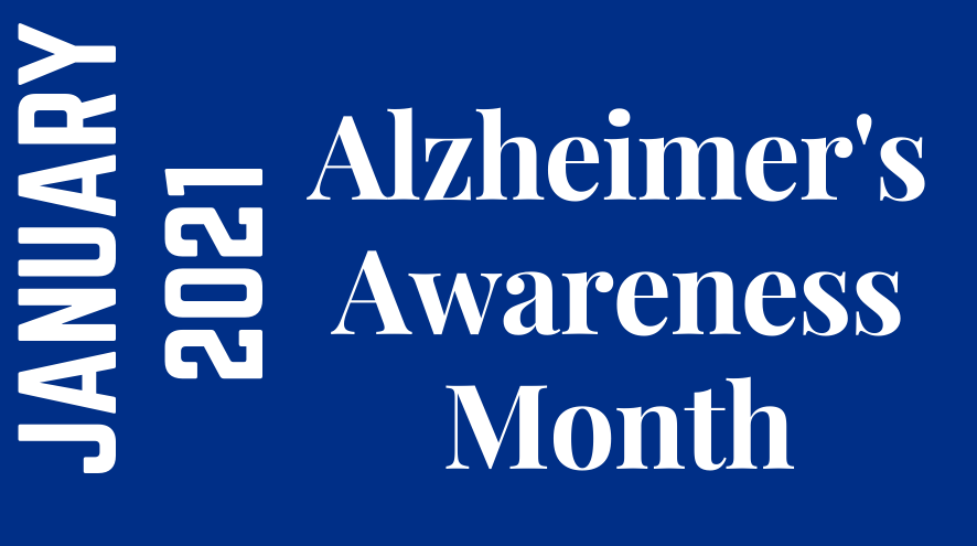 Alzheimer's Awareness Month January 2021