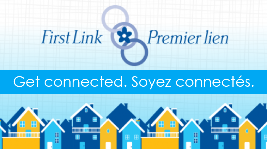 First Link - Get connected. Premier lien - Soyez connectes.