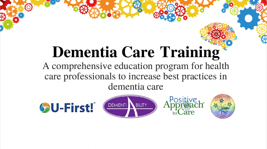 Dementia Care Training. A comprehensive education program for healthcare professionals to increase best practices in dementia care.