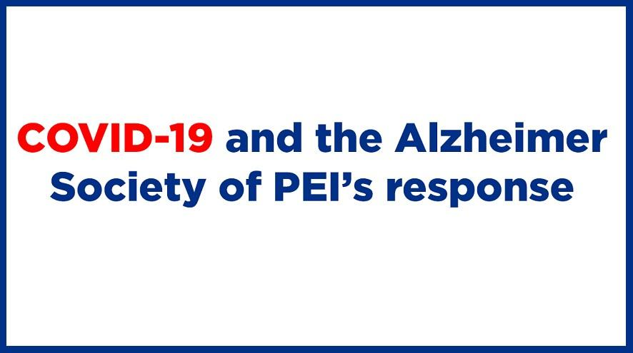 COVID-19 and the Alzheimer Society of PEI's response