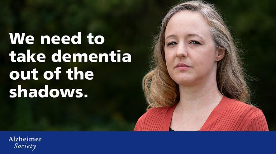 "National dementia ambassador Amy: ""We need to take dementia out of the shadows."""