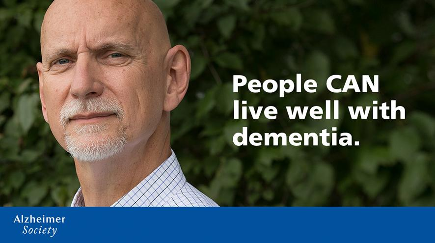 People CAN live well with dementia.