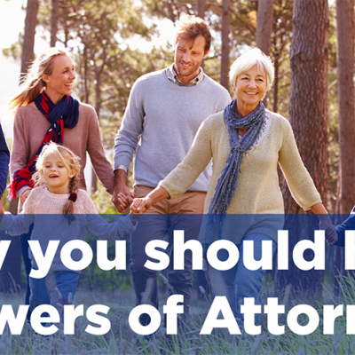 Why you should have Powers of Attorney.