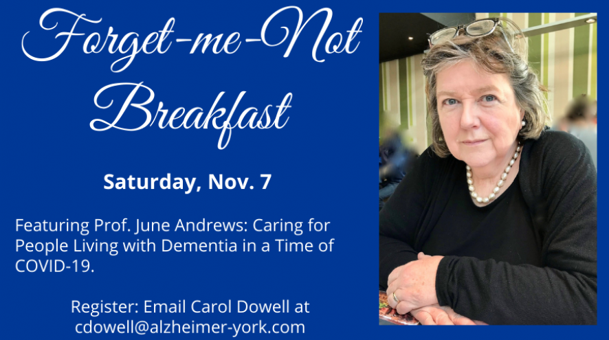 Canva-created banner about the Forget-Me-Not Breakfast with a picture of Prof. June Andrews wearing black with sunglasses on her heasd